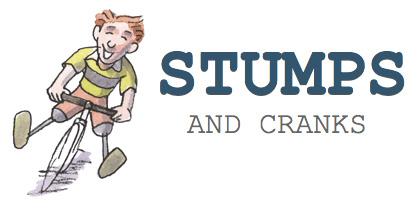 Stumps & Cranks